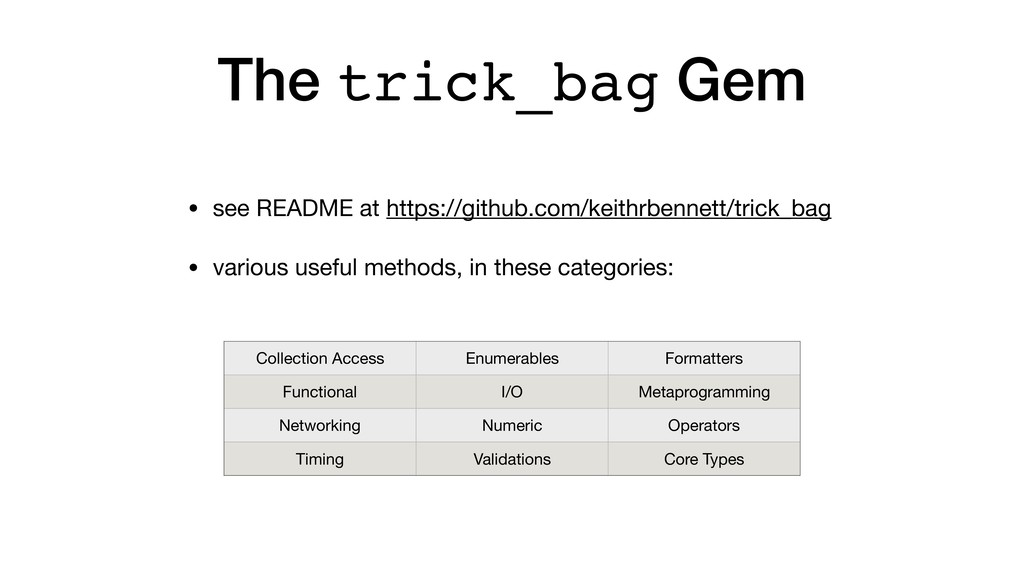 The trick_bag Gem • see README at https://githu...