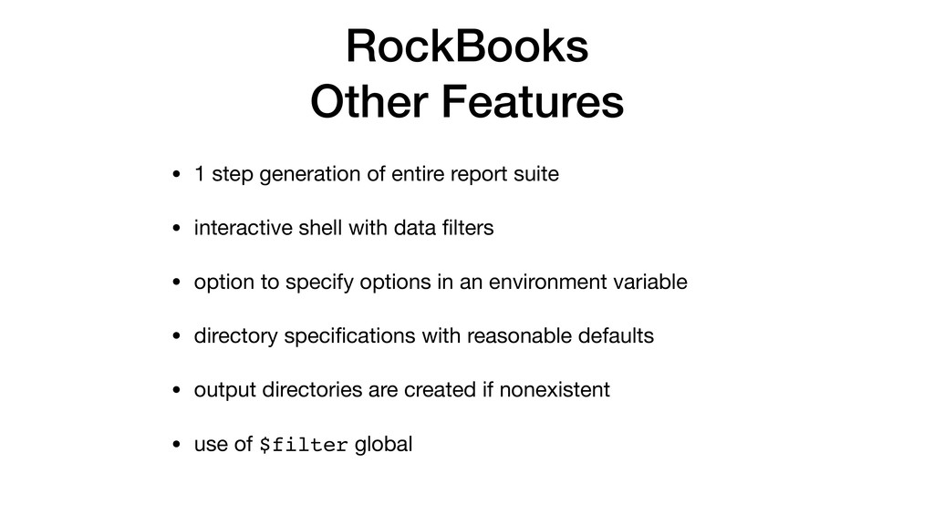 RockBooks Other Features • 1 step generation of...
