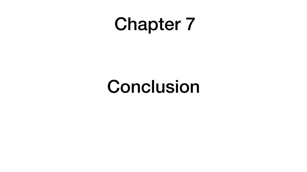 Chapter 7 Conclusion