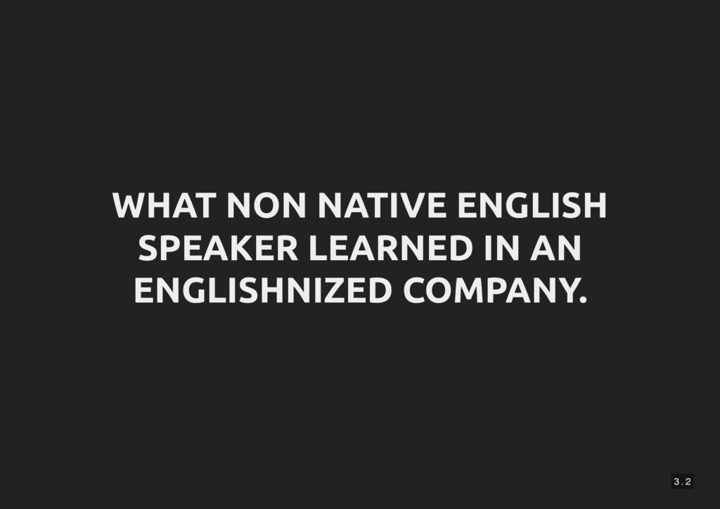 3 . 2 WHAT NON NATIVE ENGLISH SPEAKER LEARNED I...