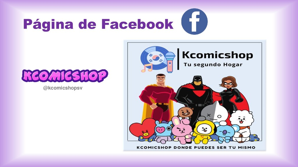 Página de Facebook @kcomicshopsv