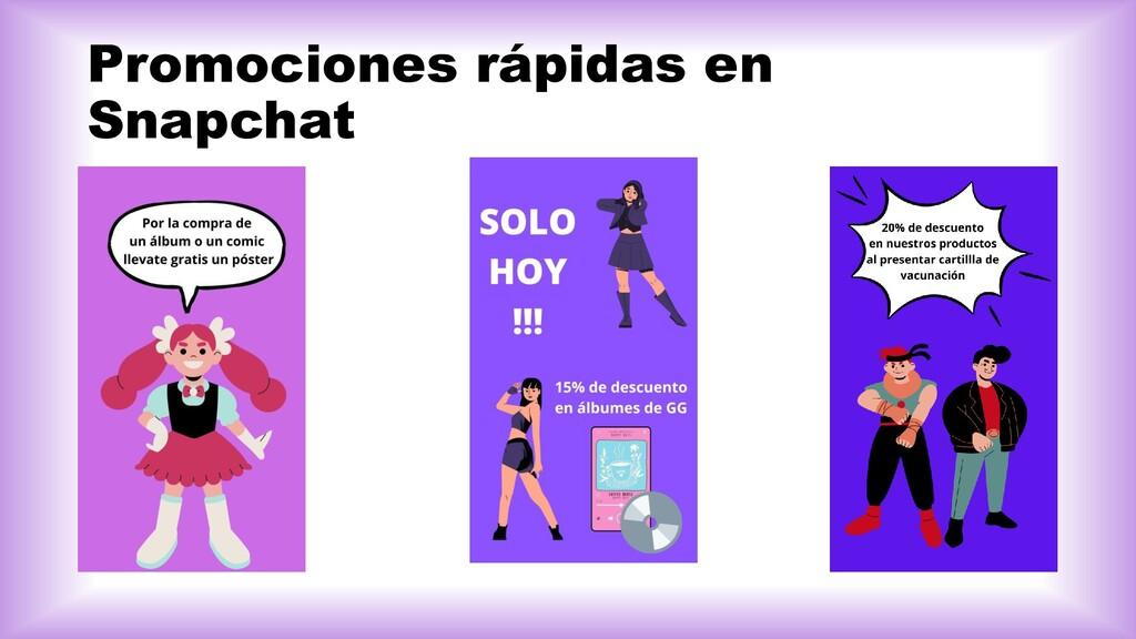 Promociones rápidas en Snapchat