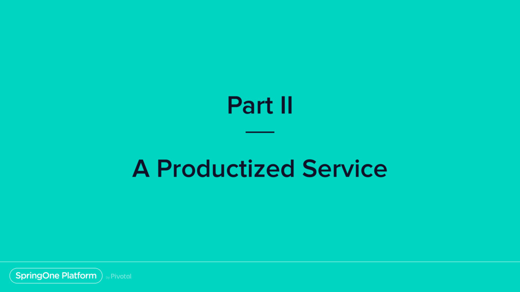 Part II A Productized Service