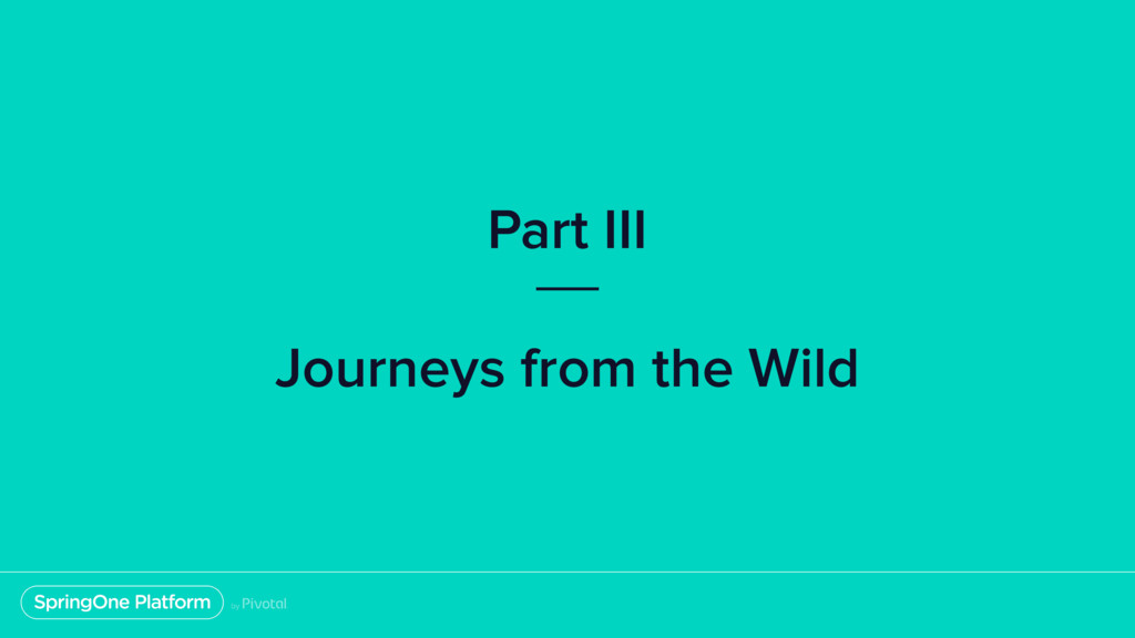 Part III Journeys from the Wild