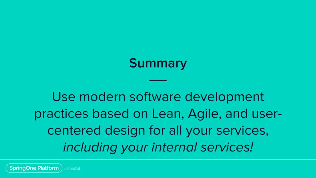 Summary Use modern software development practic...