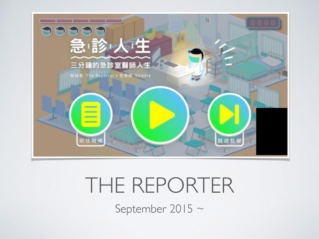 THE REPORTER September 2015 ~