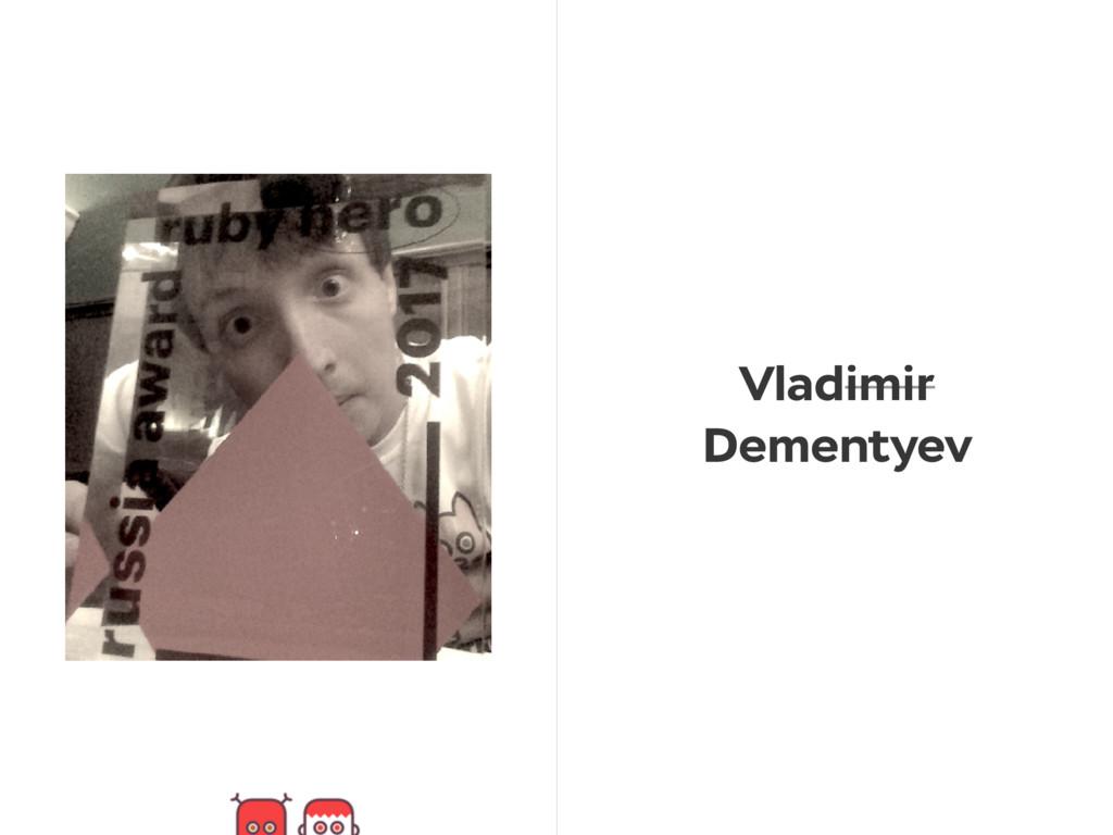 Vladimir Dementyev