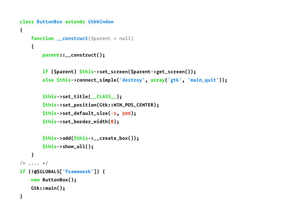 class ButtonBox extends GtkWindow { function __...