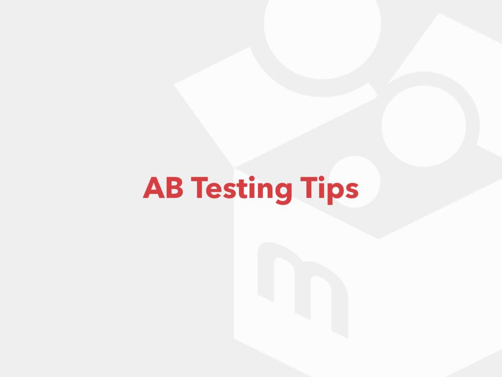 AB Testing Tips