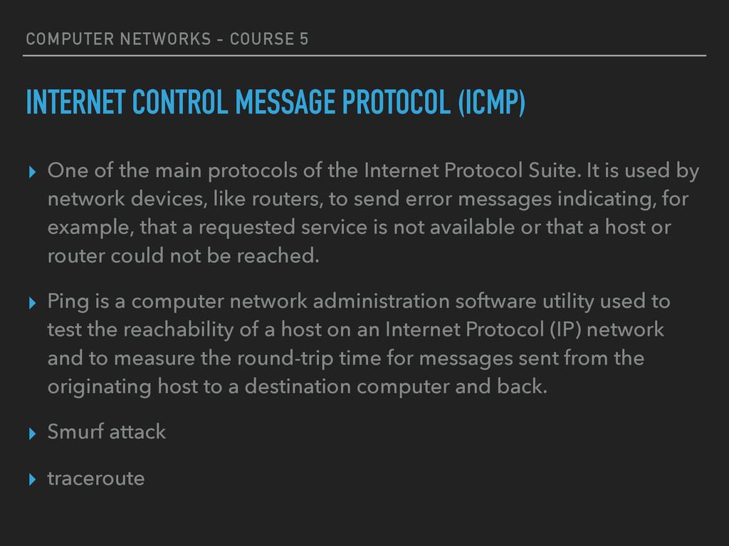 COMPUTER NETWORKS - COURSE 5 INTERNET CONTROL M...