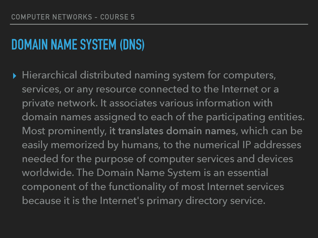 COMPUTER NETWORKS - COURSE 5 DOMAIN NAME SYSTEM...