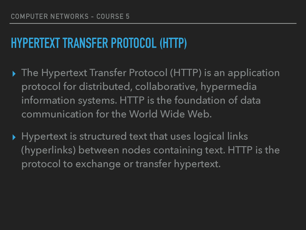 COMPUTER NETWORKS - COURSE 5 HYPERTEXT TRANSFER...