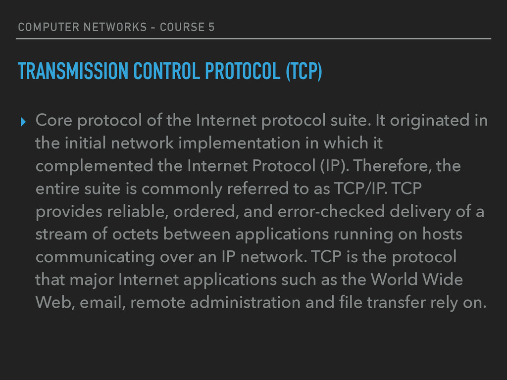 COMPUTER NETWORKS - COURSE 5 TRANSMISSION CONTR...
