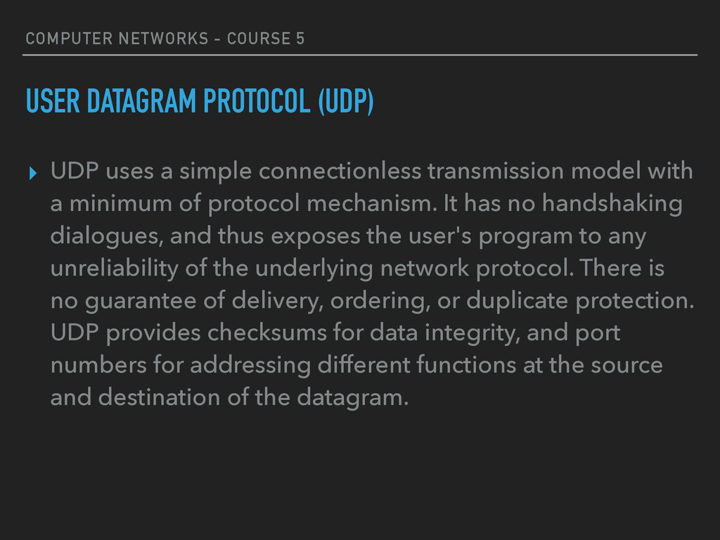 COMPUTER NETWORKS - COURSE 5 USER DATAGRAM PROT...