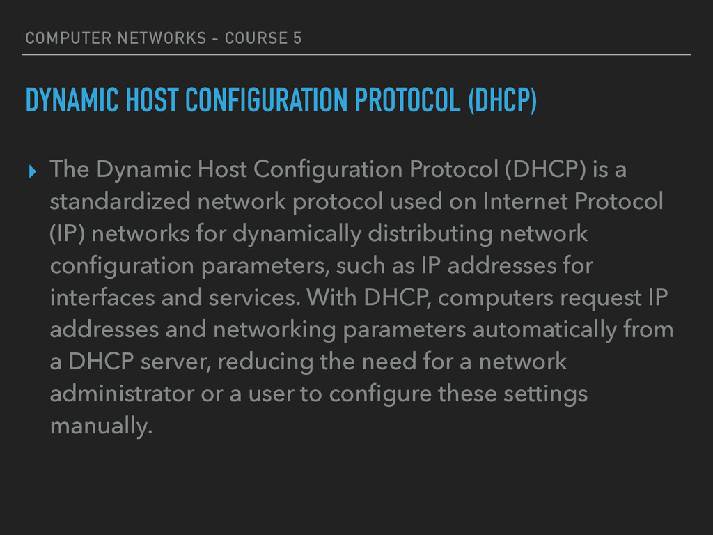 COMPUTER NETWORKS - COURSE 5 DYNAMIC HOST CONFI...