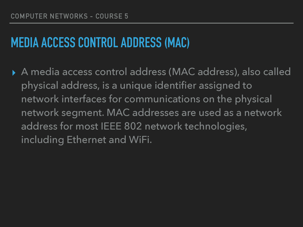 COMPUTER NETWORKS - COURSE 5 MEDIA ACCESS CONTR...