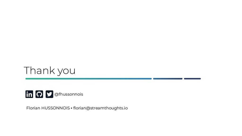 Thank you @fhussonnois Florian HUSSONNOIS ▪ flor...