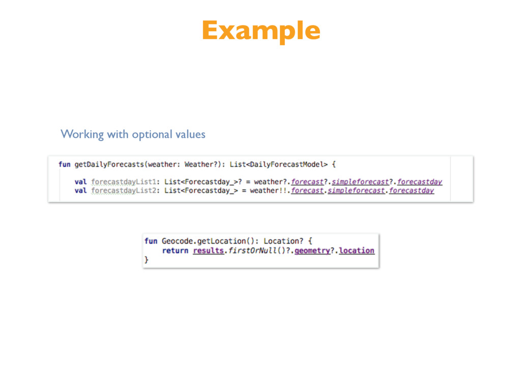 Example Working with optional values
