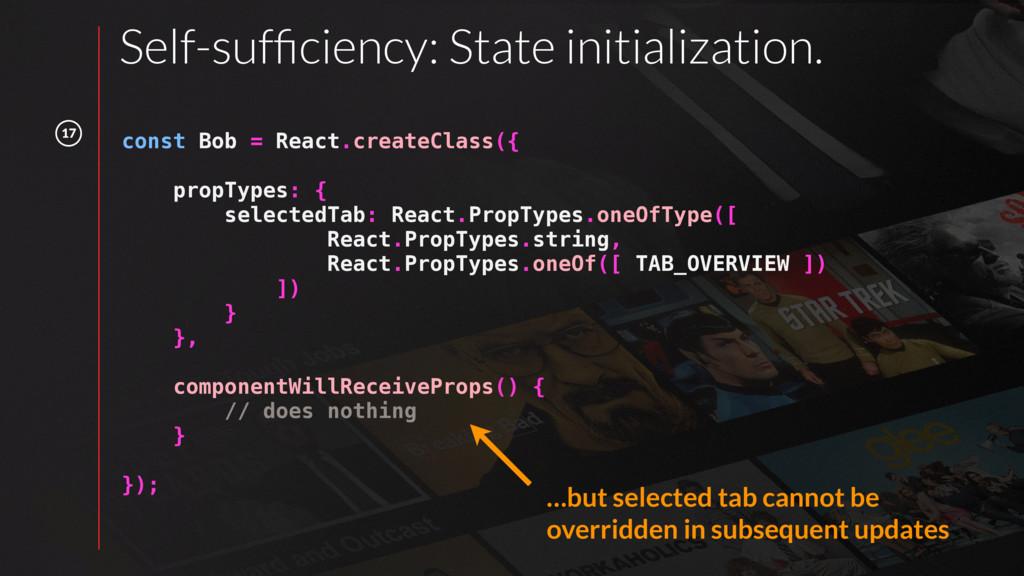 17 const Bob = React.createClass({ propTypes: {...