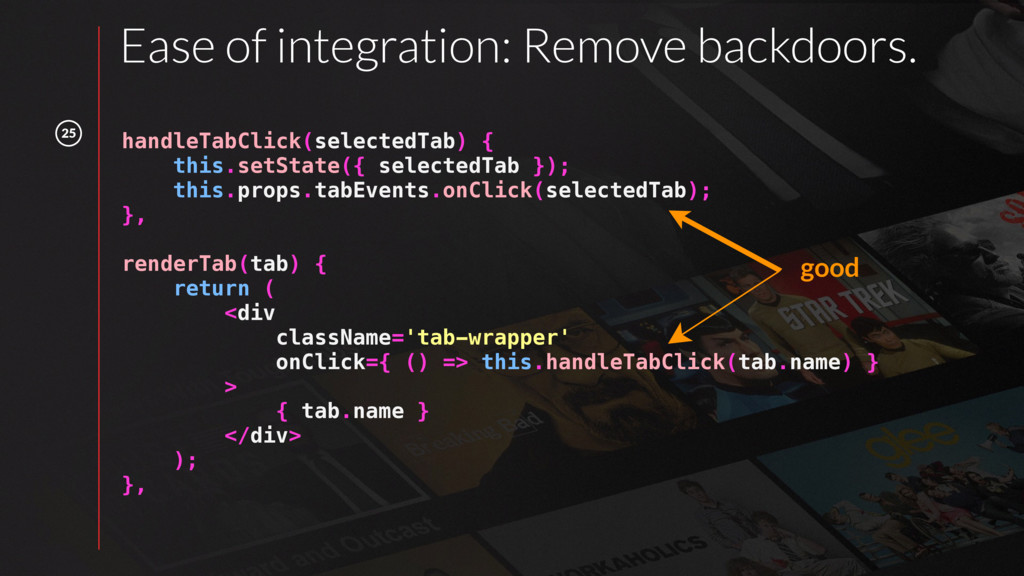 25 handleTabClick(selectedTab) { this.setState(...