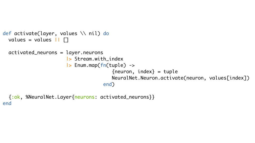 def activate(layer, values \\ nil) do values = ...