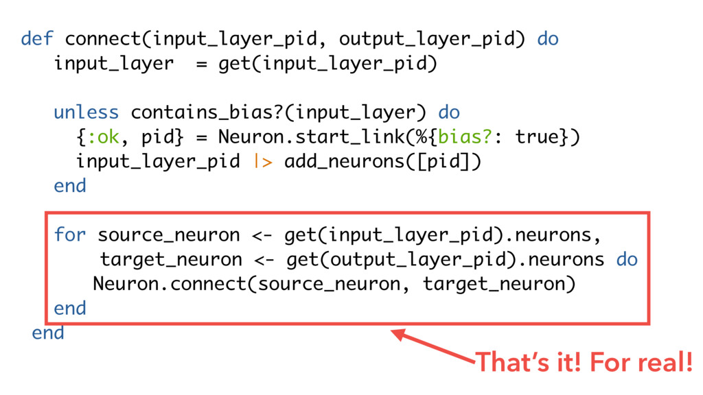 def connect(input_layer_pid, output_layer_pid) ...