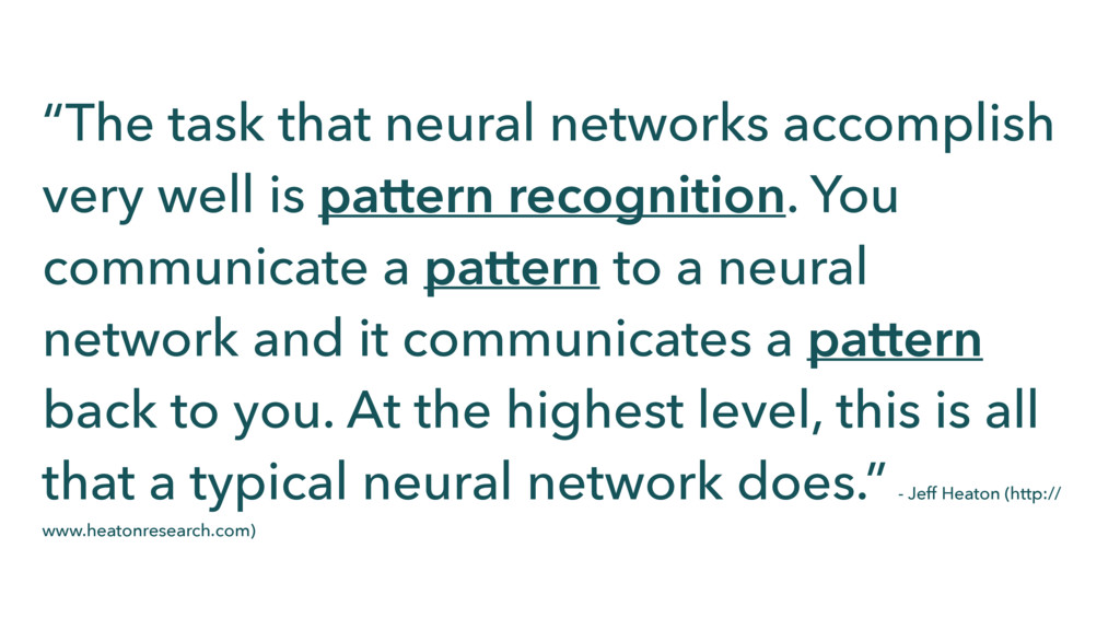 """The task that neural networks accomplish very ..."
