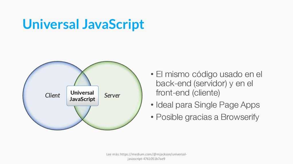 Universal JavaScript Client Server • El mismo c...