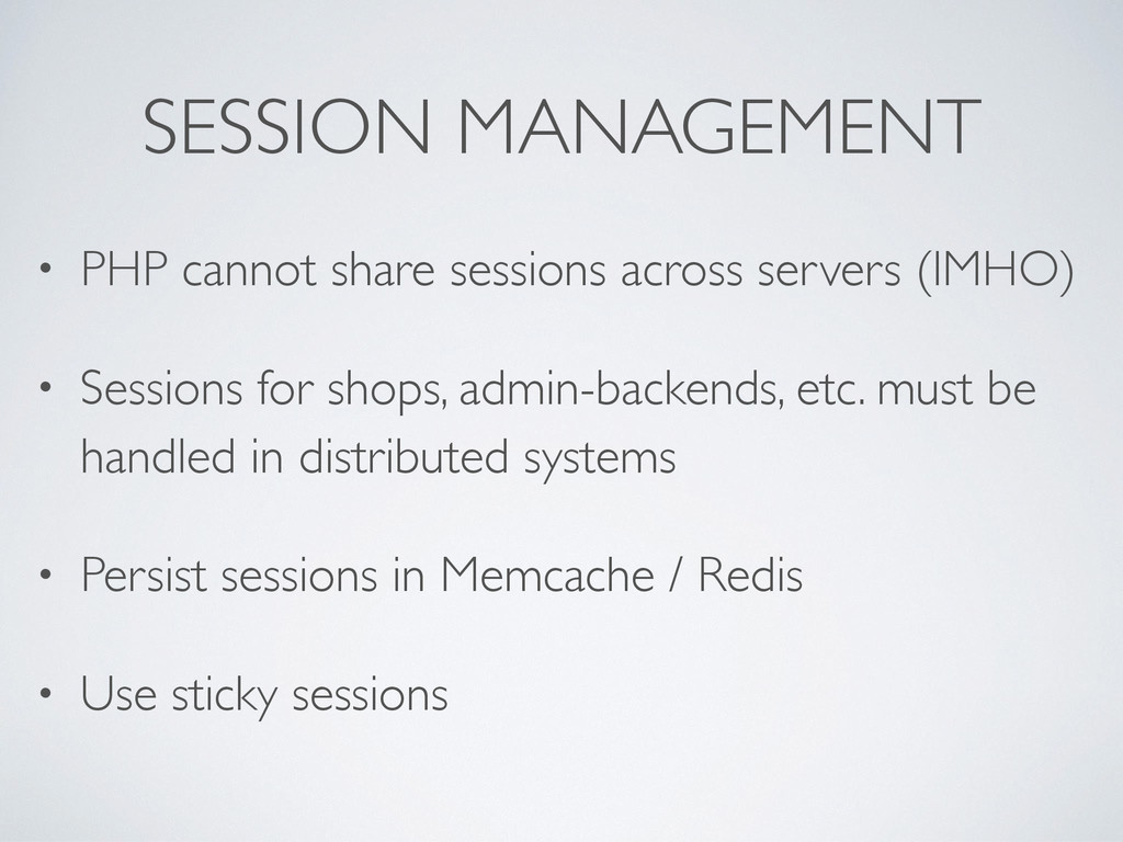 SESSION MANAGEMENT • PHP cannot share sessions ...