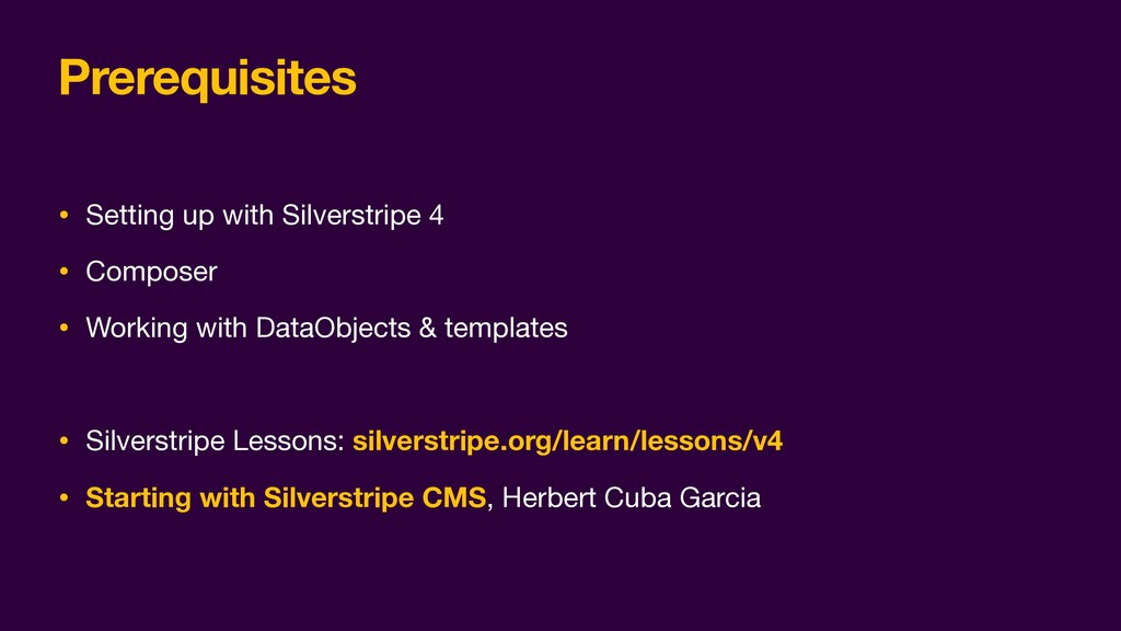 Prerequisites • Setting up with Silverstripe 4 ...