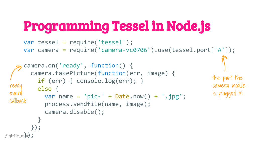 @girlie_mac Programming Tessel in Node.js var t...