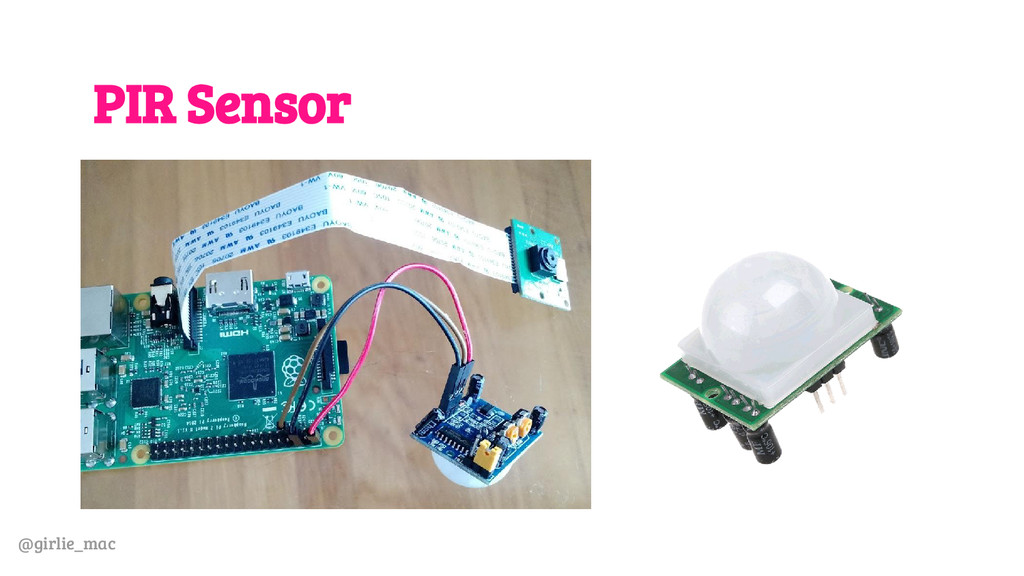 @girlie_mac PIR Sensor
