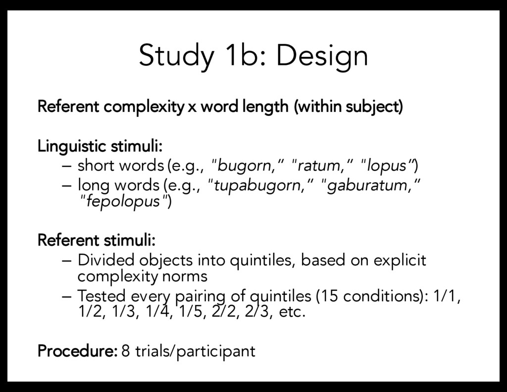 Study 1b: Design Referent complexity x word len...