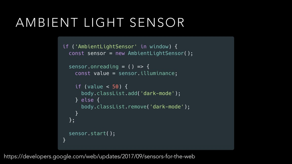 AMBIENT LIGHT SENSOR https://developers.google....
