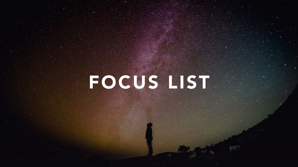 FOCUS LIST