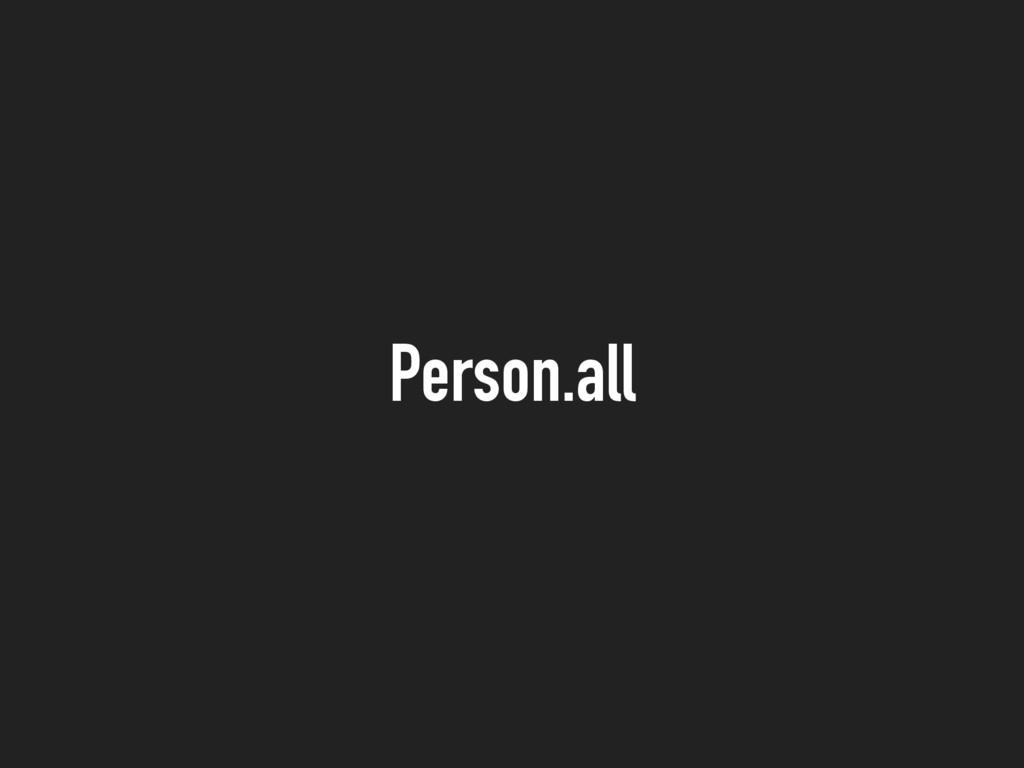 Person.all