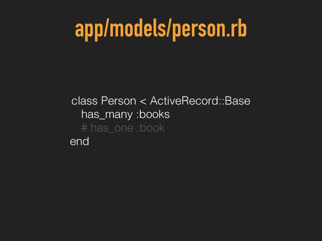 app/models/person.rb class Person < ActiveRecor...