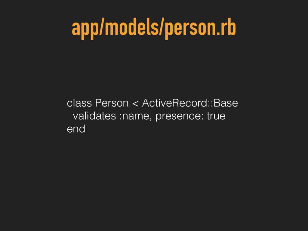 app/models/person.rb class Person < ActiveRecor...
