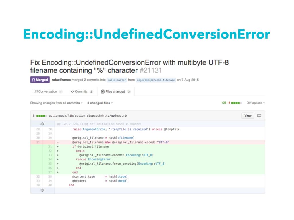 Encoding::UndefinedConversionError