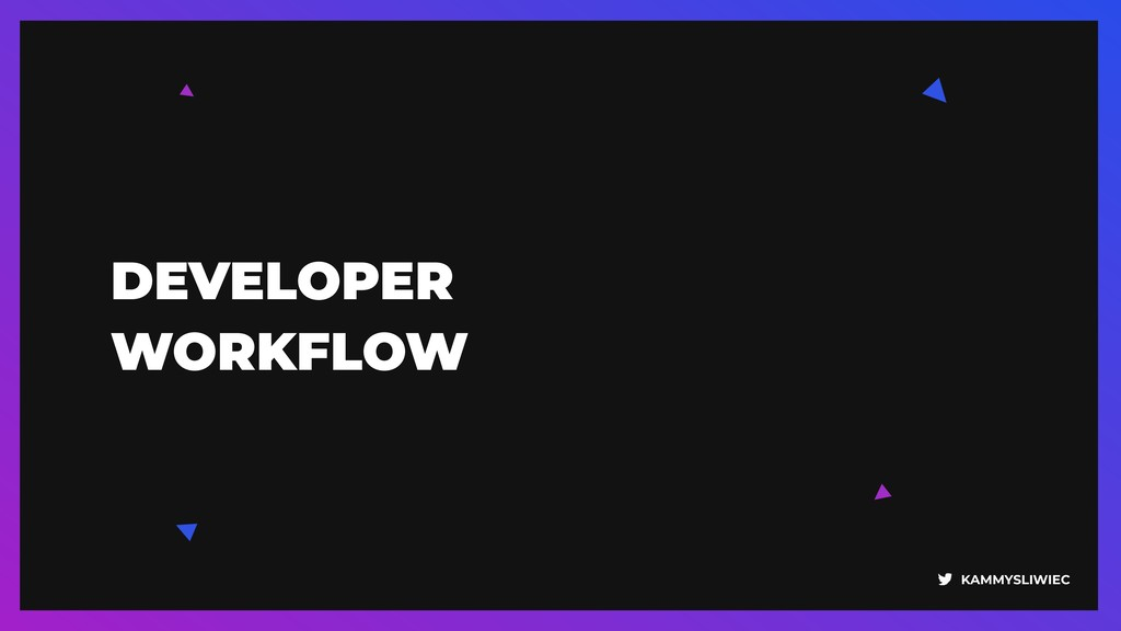 KAMMYSLIWIEC DEVELOPER 