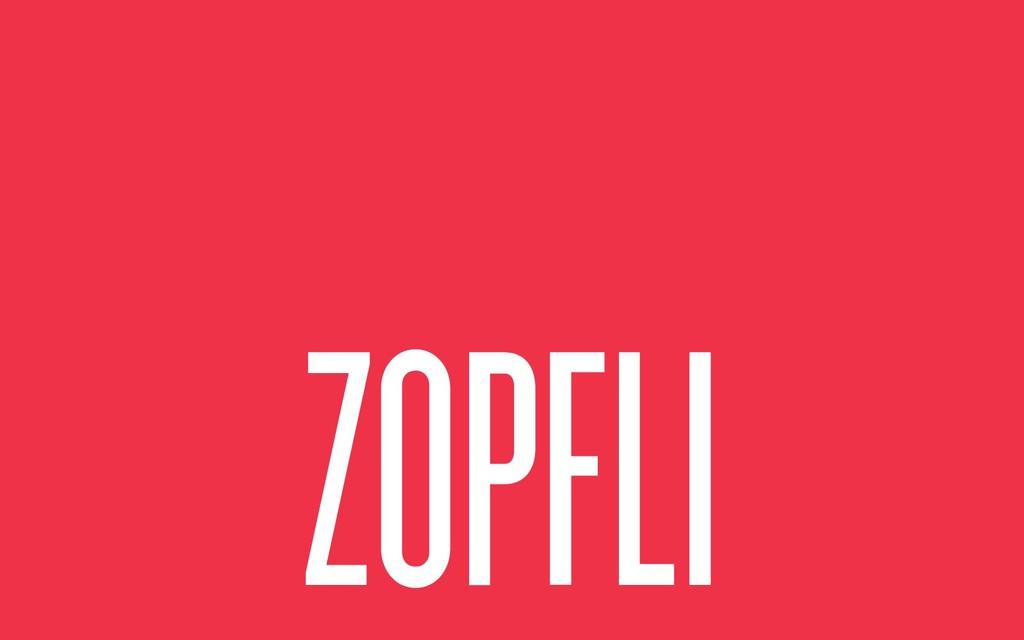 ZOPFLI