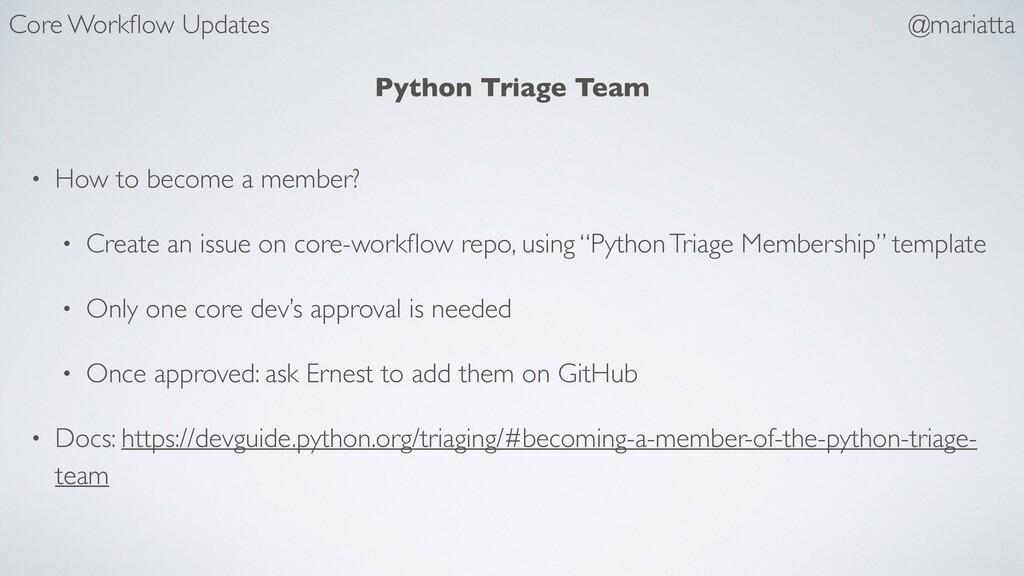 Python Triage Team • How to become a member? • ...