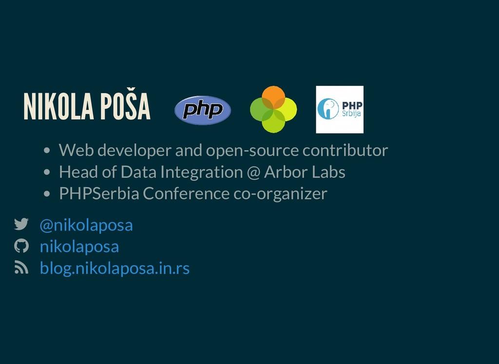 NIKOLA POŠA NIKOLA POŠA Web developer and open-...
