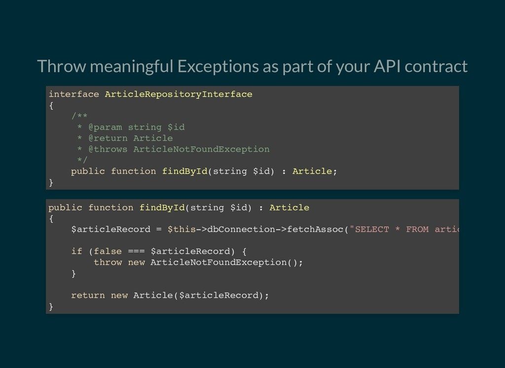 Throw meaningful Exceptions as part of your API...