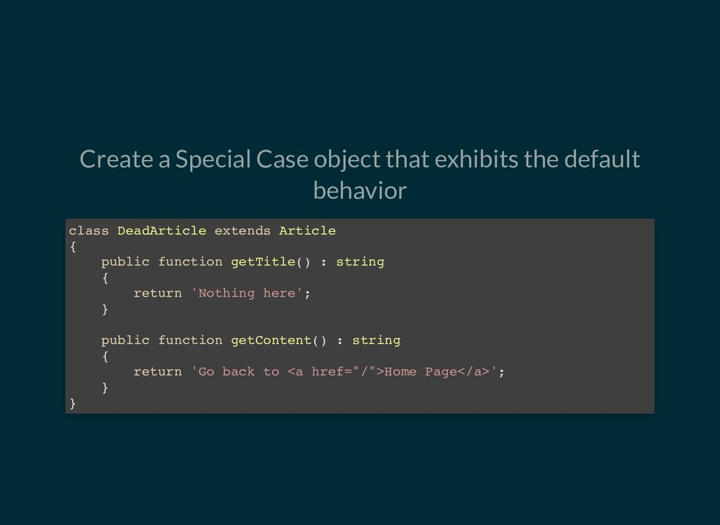 Create a Special Case object that exhibits the ...