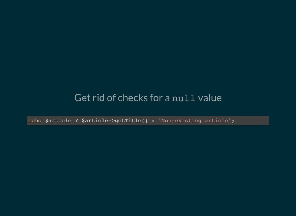 Get rid of checks for a null value echo $articl...
