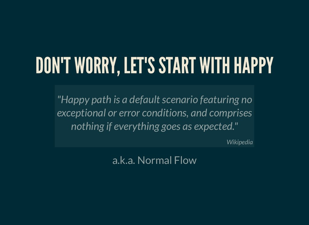 DON'T WORRY, LET'S START WITH HAPPY DON'T WORRY...