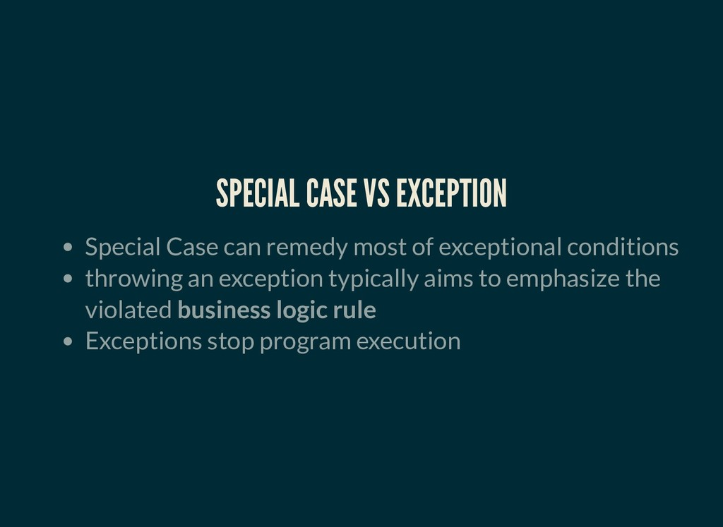 SPECIAL CASE VS EXCEPTION SPECIAL CASE VS EXCEP...