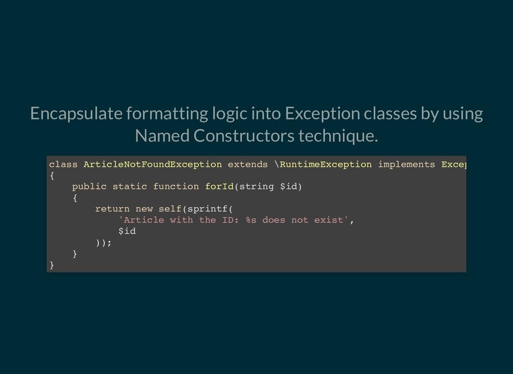 Encapsulate formatting logic into Exception cla...