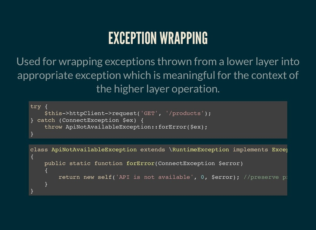 EXCEPTION WRAPPING EXCEPTION WRAPPING Used for ...